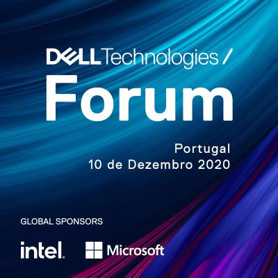 Dell Technologies / Forum - 10 Dezembro 2020